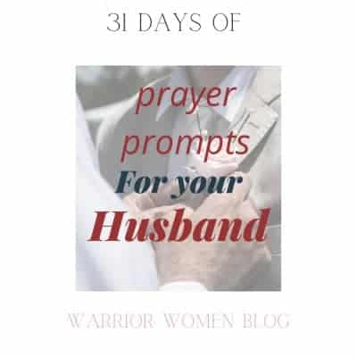 31 Powerful Prayer Prompts for your Husband