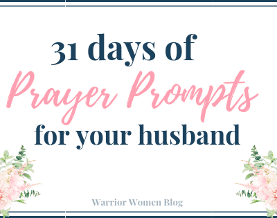 31 Days of Prayer Prompts for your Husband