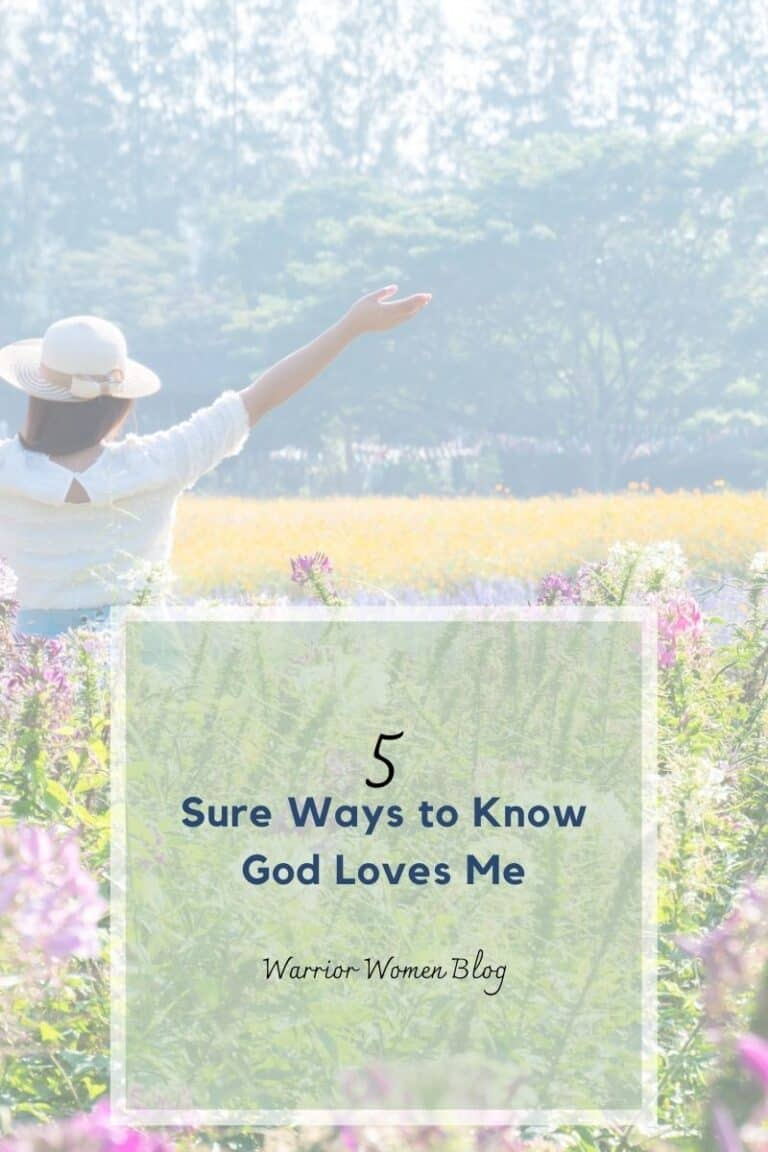 5 sure ways to know God's love for me