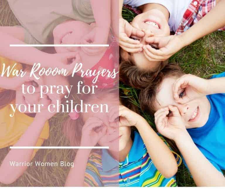 War Room prayers to pray for your children